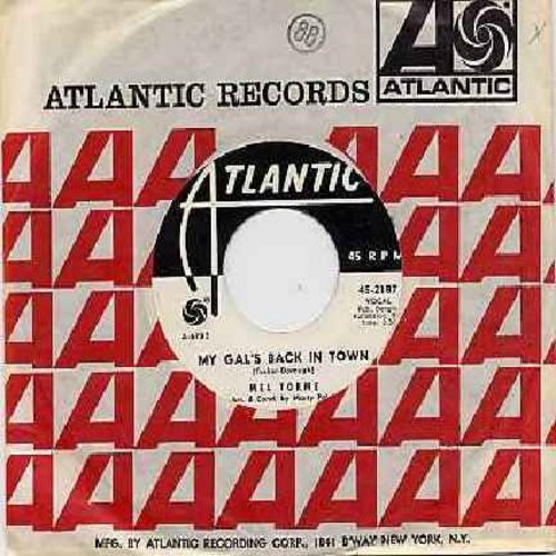 Torme, Mel - My Gal's Back In Town/Gravy Waltz (with Atlantic company sleeve) - EX8/ - 45 rpm Records