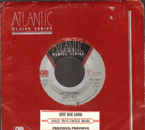 Troy, Doris - Just One Look/Precious, Precious (by Jackie Moore on flip0side, re-issue with juke box label and Atlantic company sleeve) - NM9/ - 45 rpm Records