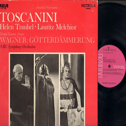 Toscanini, Helen Traubel, Lauritz Melchior - Great Scenes from Wagner: Gotterdammerung, NBC Symphony Orchestra (vinyl MONO LP record, 1968 Pressing of vintage 1941 recordings) - NM9/VG7 - LP Records