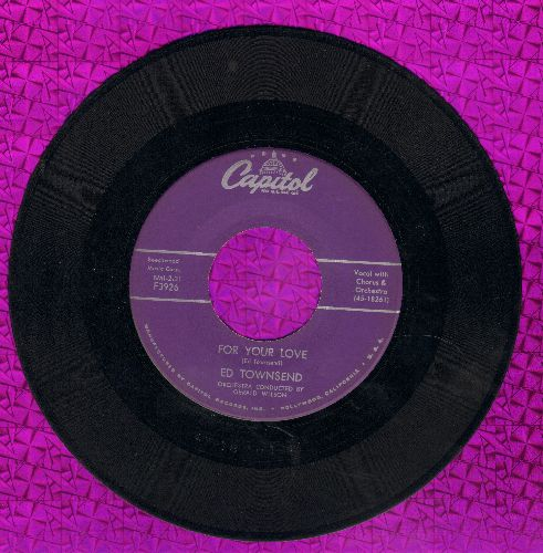 Townsend, Ed - For Your Love/Over And Over Again  - VG7/ - 45 rpm Records