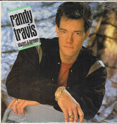 Travis, Randy - Always & Forever: Forever And Ever Amen, Too Gone Too Long, I Told You So, Anything (vinyl STEREO LP record, SEALED, never opened!) - SEALED/SEALED - LP Records