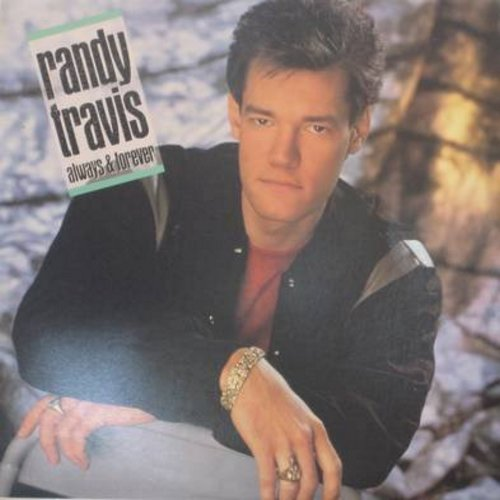 Travis, Randy - Always & Forever: Forever And Ever Amen, Too Gone Too Long, I Told You So, Anything (vinyl STEREO LP record) - NM9/EX8 - LP Records
