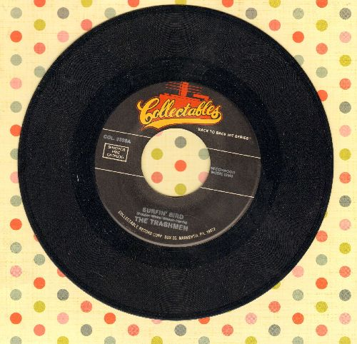 Trashmen - Surfin' Bird/Love You Madly (by Sherwoods on flip-side) (re-issue) - NM9/ - 45 rpm Records