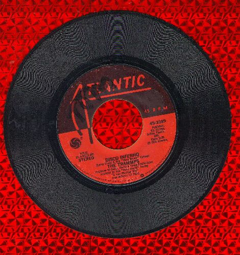 Trammps - Disco Inferno (Burn, Baby, Burn)/You Touch My Hot Line (wol) - EX8/ - 45 rpm Records