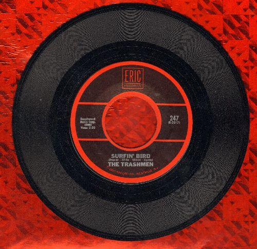 Trashmen - Surfin' Bird/Liar, Liar (by The Castaways on flip-side) (re-issue) - M10/ - 45 rpm Records