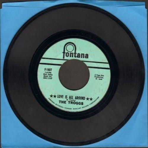 Troggs - Love Is All Around/When Will The Rain Come  - EX8/ - 45 rpm Records