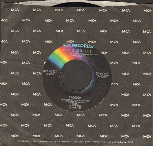 Trooper - Raise A Little Hell/A Fine Mess (You've Gotten Us Into) (with MCA company sleeve) - NM9/ - 45 rpm Records