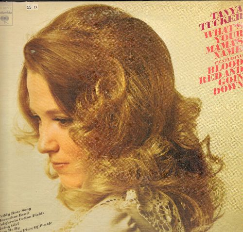 Tucker, Tanya - What's Your Mama's Name: Blood Red And Goin' Down, Pass Me By, Teddy Bear Song (vinyl STEREO LP record) - NM9/EX8 - LP Records
