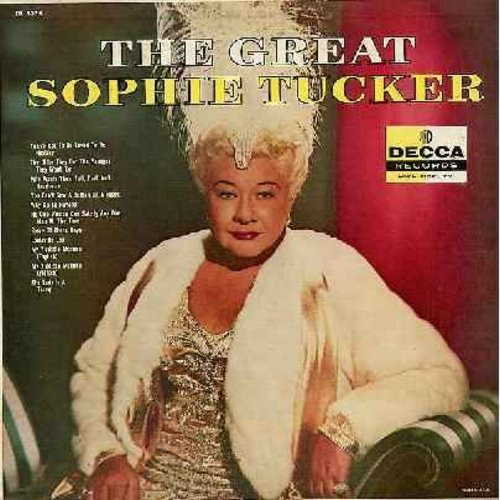 Tucker, Sophie - The Great Sophie Tucker: Louisvlle Lou, The Lady Is A Tramp, The Older They Get The Younger They Want'em, My Yiddishe Momme (English and Yiddish versions), Some Of These Days (vinyl MONO LP record) - NM9/NM9 - LP Records