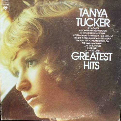 Tucker, Tanya - Greatest Hits: Delta Dawn, What's Your Mama's Name, Would You Lay With Me (In A Field Of Stone), The Man That Turned My Mama On (vinyl STEREO LP record) - EX8/VG7 - LP Records