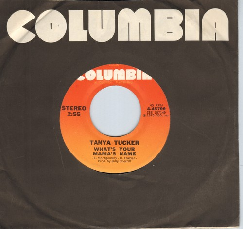 Tucker, Tanya - What's Your Mama's Name/Rainy Girl (1973 first issue) - EX8/ - 45 rpm Records