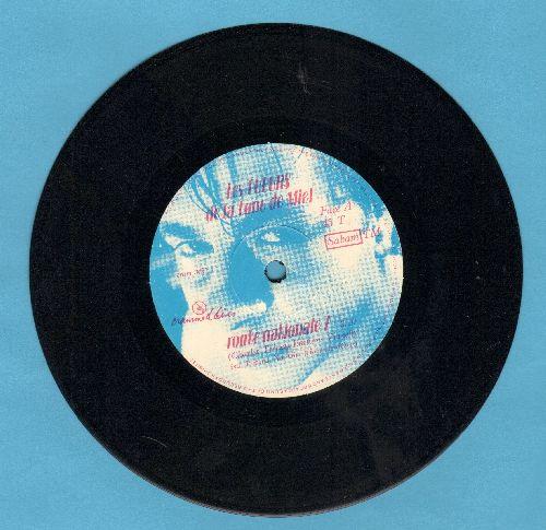 Les Tueurs de la Lune de Miel - Route Nationale 7/Histoire a suivre (by The Honeymoon Killers on flip-side) (7 inch vinyl 45rpm record with small spindle hole) - NM9/ - 45 rpm Records