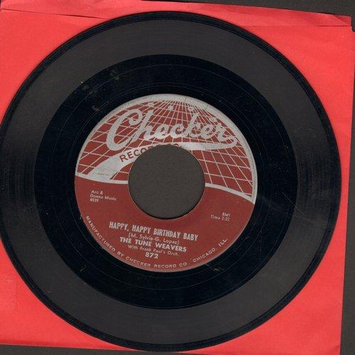 Tune Weavers - Happy, Happy Birthday Baby/Ol Man River  - VG7/ - 45 rpm Records