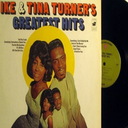 Turner, Ike & Tina - Ike & Tina Turner's Greatest Hits: Tell The Truth, You Are My Sunshine, I Can't Stop Loving You, Good Times (vinyl STEREO LP record) - NM9/EX8 - LP Records
