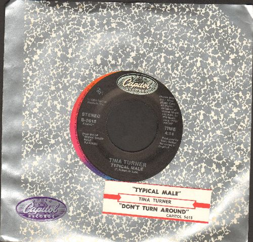 Turner, Tina - Typical Male/Don't Turn Around (with Capitol company sleeve and juke box label) - NM9/ - 45 rpm Records