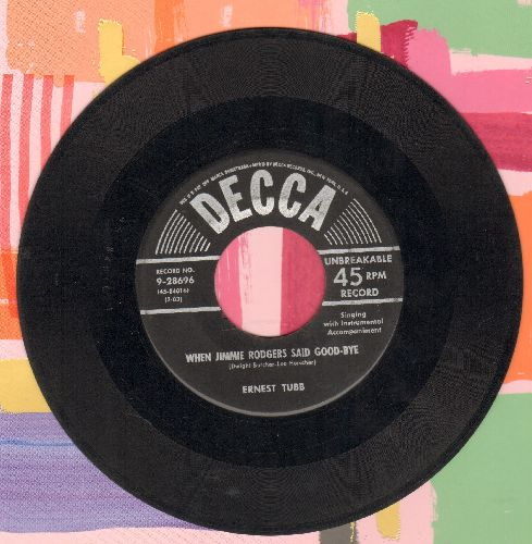 Tubb, Ernest - When Jimmie Rodgers Said Good-Bye/Jimmie Rodgers' Last Thoughts - G5/ - 45 rpm Records