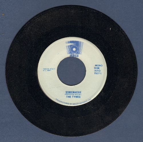 Tymes - Somewhere/To Each His Own (double-hit re-issue) - NM9/ - 45 rpm Records