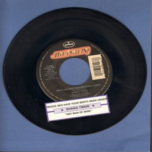 Twain, Shania - Whose Bed Have Your Boots Been Under?/Home Ain't Where The Heart Is (Anymore)(with juke box label) - EX8/ - 45 rpm Records