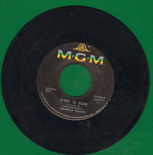 Twitty, Conway - C'est Si Bon (It's So Good)/Don't You Dare Let Me Down - VG7/ - 45 rpm Records