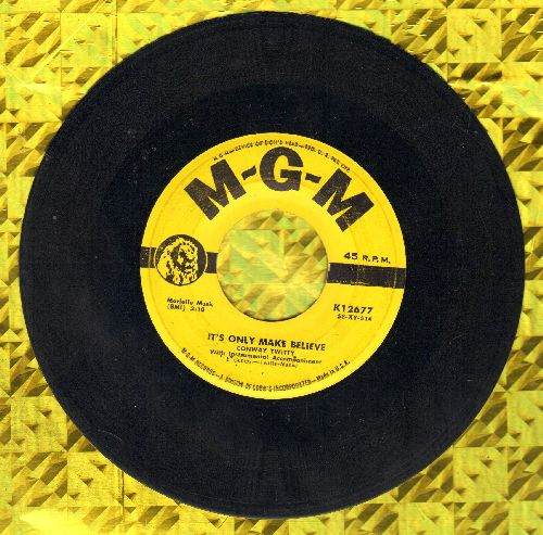 Twitty, Conway - It's Only Make Believe/I'll Try (yellow label first issue) - VG7/ - 45 rpm Records