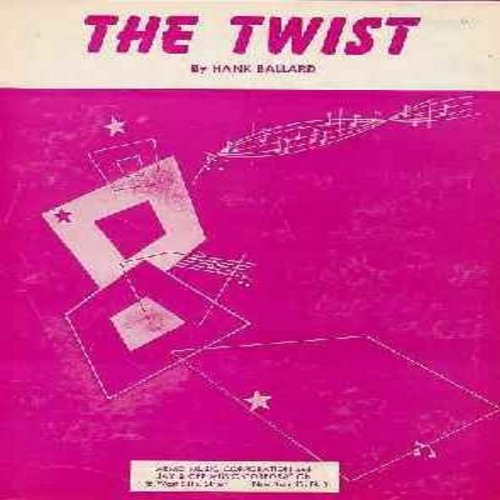 Ballard, Hank, Chubby Checker - The Twist - Vintage SHEET MUSIC for the Novelty Song that started a Global Dance Craze! (THIS IS SHEET MUSIC, NOT ANY OTHER KIND OF MEDIA! Shipping same as 45rpm record) - EX8/ - Sheet Music