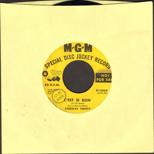 Twitty, Conway - C'est Si Bon (It's So Good)/Don't You Dare Let Me Down (DJ advance pressing) - EX8/ - 45 rpm Records