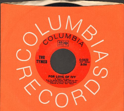 Tymes - For Love Of Ivy/People (with Columbia company sleeve) - NM9/ - 45 rpm Records