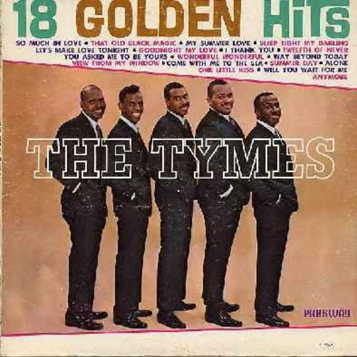 Tymes - 18 Golden Hits: So Much In Love, Goodnight My Love, Twelfth Of Never, Alone, Wonderful Wonderful (vinyl MONO LP record) - NM9/VG7 - LP Records