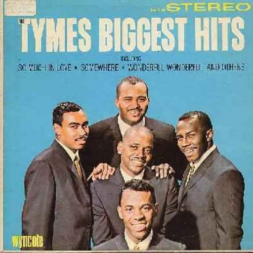 Tymes - The Tymes Biggest Hits: So Much In Love, Somewhere, Wonderful! Wonderful!, Anymore, Sleep Tight My Darling (vinyl STEREO LP record) (sol) - NM9/EX8 - LP Records