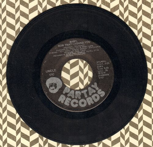 Uncle Vic - Baby, Now That I Found You (5:55 minutes Extended Disco Version + 3:49 minutes Radio Version) - EX8/ - 45 rpm Records