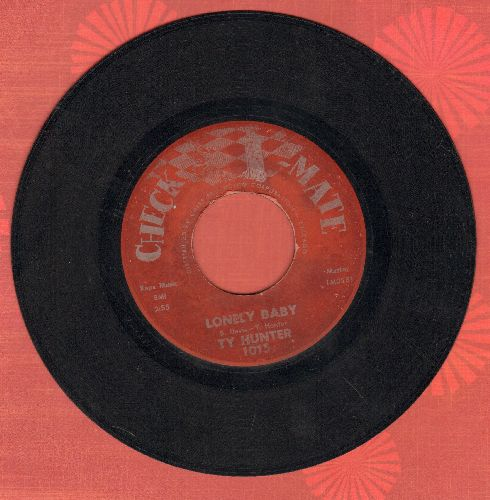 Hunter, Ty - Lomely Baby/Gladness To Sadness - VG7/ - 45 rpm Records