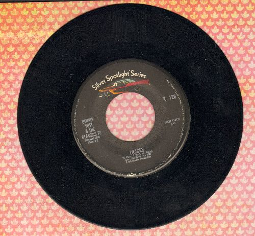 Yost, Dennis & The Classics IV - Traces/Everyday With You Girl (double-hit re-issue) - NM9/ - 45 rpm Records