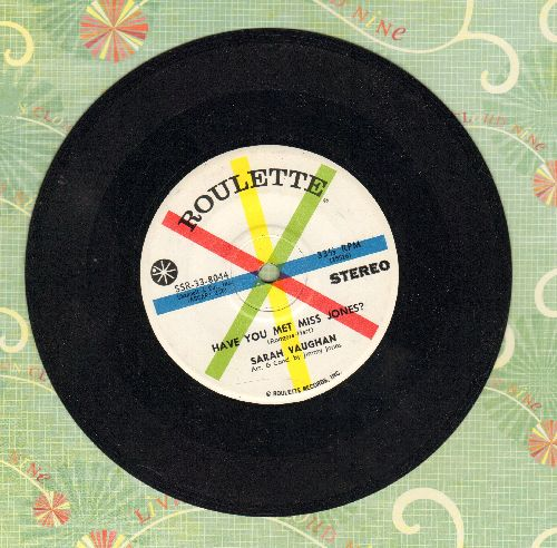 Vaughan, Sarah - Have You Met Miss Jones?/Ain't No Use (RARE 7 inch 33rpm STEREO record, small spindle hole) - NM9/ - 45 rpm Records