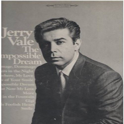 Vale, Jerry - The Impossible Dream: Strangers In The Night, More, Smile, Gigi, Somewhere My Love, What Now My Love (vinyl STEREO LP record) - NM9/EX8 - LP Records