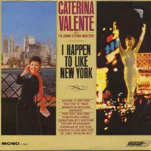 Valente, Caterina - I Happen To Like New York: New York New York, Lullaby Of Broadway, Manhatten Serenade, Take The A Train, Something's Coming (vinyl LP record) - EX8/VG7 - LP Records