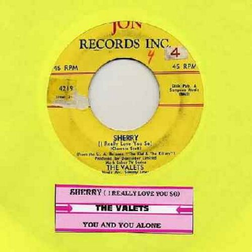 Valets - Sherry (I Really Love You So)/You And You Alone (RARE Vintage Doo-Wop, completely different from later 4 Seasons hit!) (with juke box label) - VG7/ - 45 rpm Records