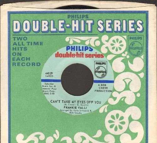 Valli, Frankie - Ca't Take My Eyes Off You/I Make A Fool Of Myself (double-hit re-issue with company sleeve) - EX8/ - 45 rpm Records