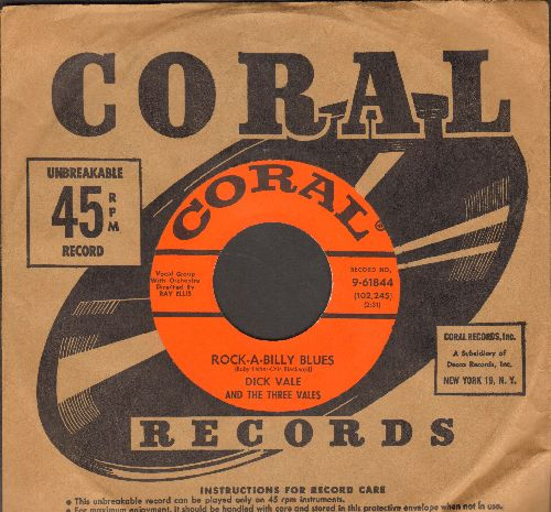 Vale, Dick & The Three Vales - Rock-A-Billy Blues/Sure Nuff (with vintage Coral company sleeve) - NM9/ - 45 rpm Records