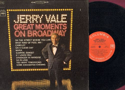 Vale, Jerry - Great Moments On Broadway: Maria, On The Street Where You Live, Camelot, Sunrise Sunset, If I Loved You (vinyl STEREO LP record) - NM9/NM9 - LP Records