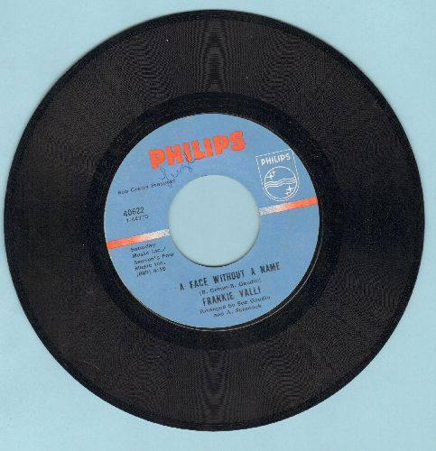 Valli, Frankie - A Face Without A Name/The Girl I'll Never Know (Angels Never Fly This Low) - EX8/ - 45 rpm Records