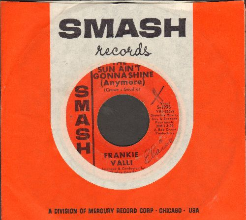 Valli, Frankie - The Sun Ain't Gonna Shine (Anymore)/This Is Goodbye (with vintage Smash company sleeve)(minor wol) - VG7/ - 45 rpm Records