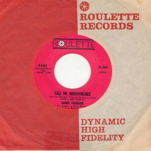 Vaughan, Sarah - Call Me Irresponsible/There'll Be Other Times (with Roulette company sleeve) - NM9/ - 45 rpm Records