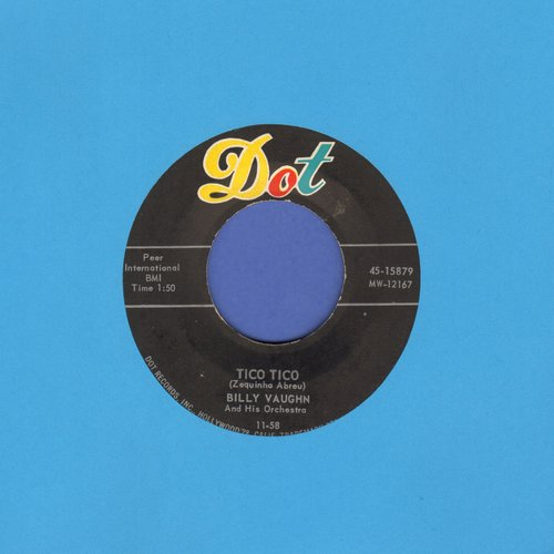 Vaughn, Billy & His Orchestra - Tico Tico/Blue Hawaii - VG7/ - 45 rpm Records