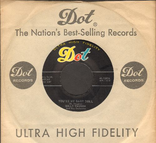 Vaughn, Billy - You're My Baby Doll/Cimarron (with vintage Dot company sleeve) - NM9/ - 45 rpm Records