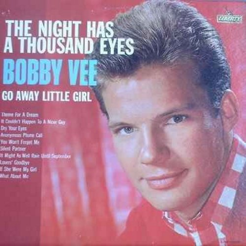 Vee, Bobby - The Night Has A Thousand Eyes: Go Away Little Girl, Theme For A Dream, You Won't Forget Me, Lovers' Goodbye, If She Were My Girl, What About Me (vinyl LP record) - NM9/VG6 - LP Records