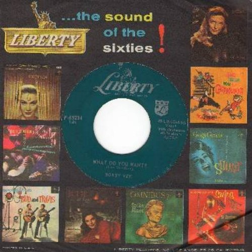 Vee, Bobby - What Do You Want?/My Love Loves Me (with vintage Liberty company sleeve) - VG7/ - 45 rpm Records