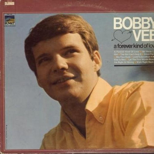 Vee, Bobby - A Forever Kind Of Love: Go Away Little Girl, The Girl Can't Help It, Let The Four Winds Blow, Walk Right Back (vinyl STEREO LP record) - NM9/EX8 - LP Records