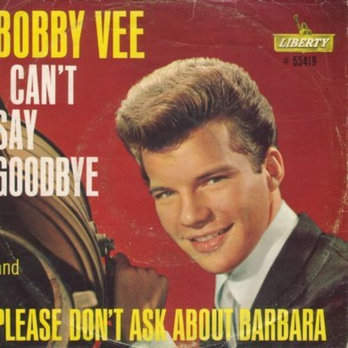 Vee, Bobby - Please Don't Ask About Barbara/I Can't Say Goodbye (with picture sleeve) - EX8/VG7 - 45 rpm Records