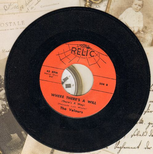 Velours - Where There's A Will/Can I Come Over Tonight (re-issue of vintage Doo-Wop recordings) - NM9/ - 45 rpm Records