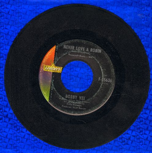 Vee, Bobby - Never Love A Robin/Yesterday And You  - VG7/ - 45 rpm Records